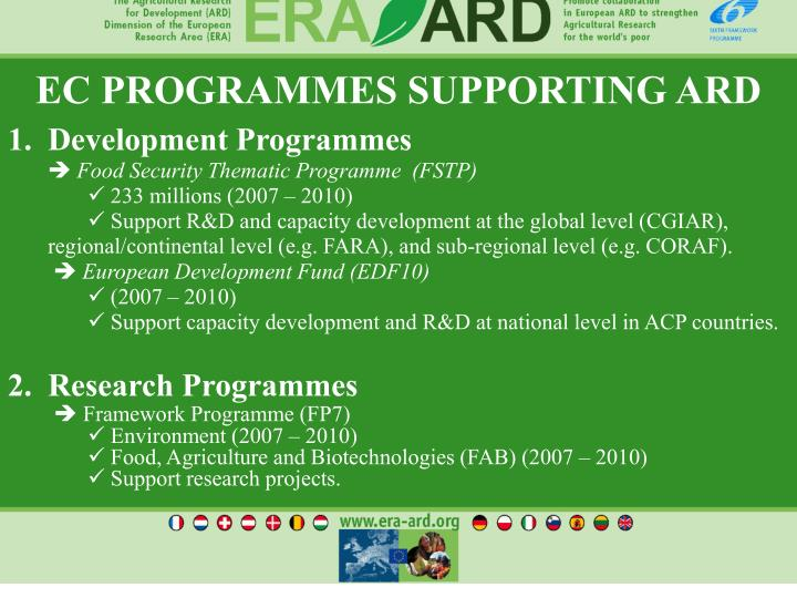EC PROGRAMMES SUPPORTING ARD