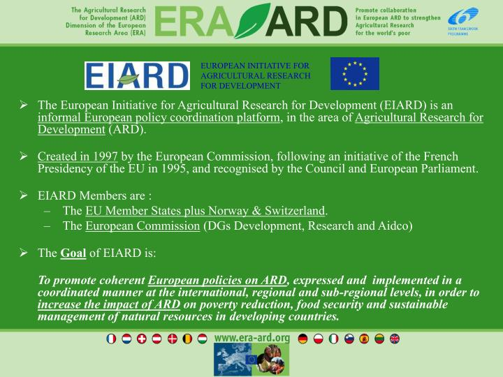 The European Initiative for Agricultural Research for Development (EIARD) is an