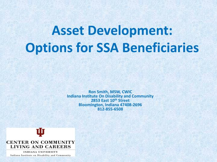 Asset development options for ssa beneficiaries