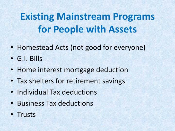 Existing Mainstream Programs