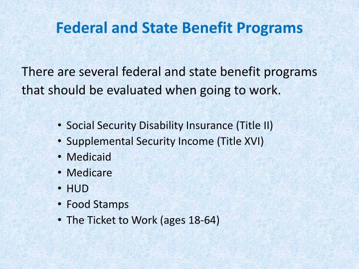 Federal and State Benefit Programs