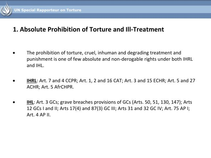 1. Absolute Prohibition of Torture and Ill-Treatment
