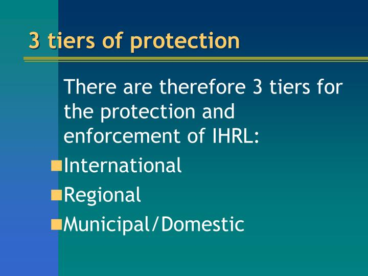 3 tiers of protection