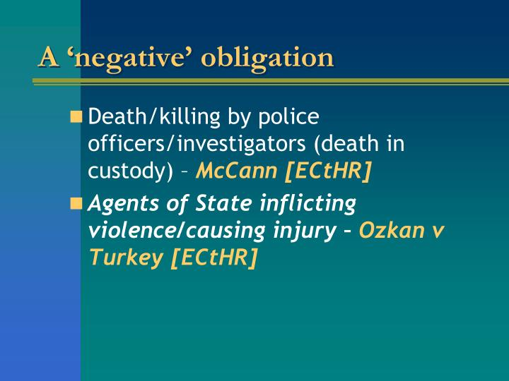 A 'negative' obligation