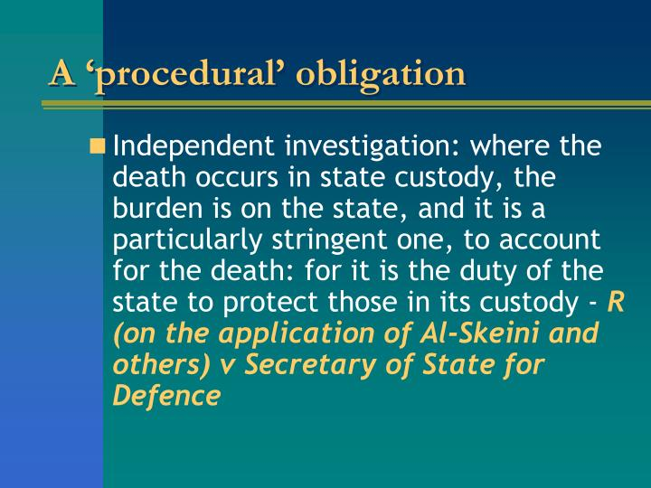 A 'procedural' obligation