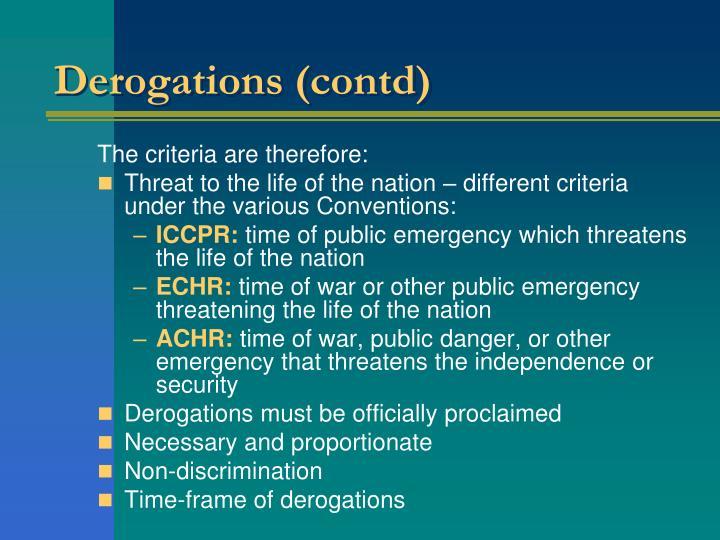 Derogations (contd)