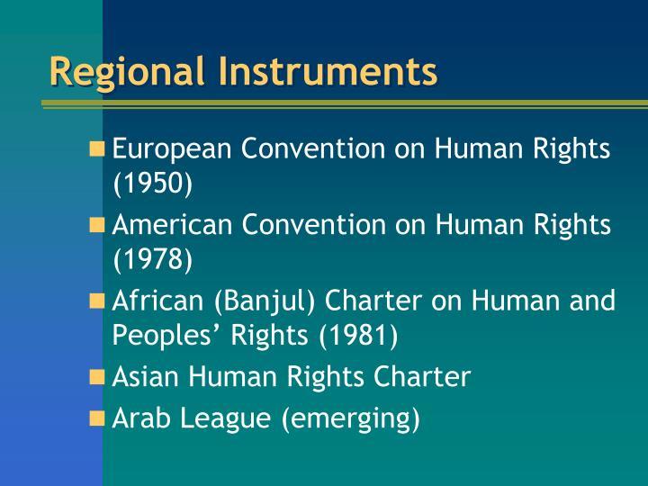 Regional Instruments