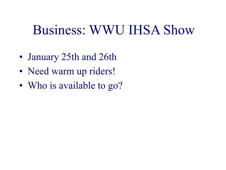 Business: WWU IHSA Show