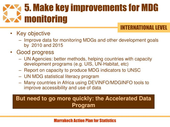 5. Make key improvements for MDG monitoring