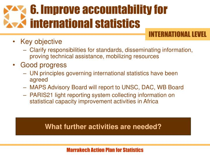 6. Improve accountability for international statistics