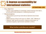 6 improve accountability for international statistics