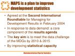 maps is a plan to improve development statistics