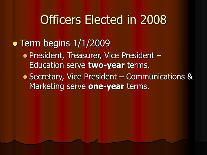 Officers Elected in 2008