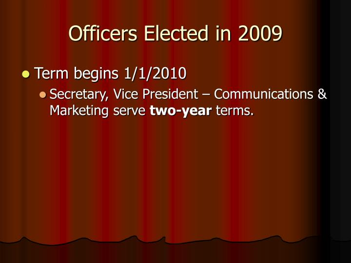 Officers Elected in 2009