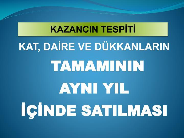 KAZANCIN TESPİTİ