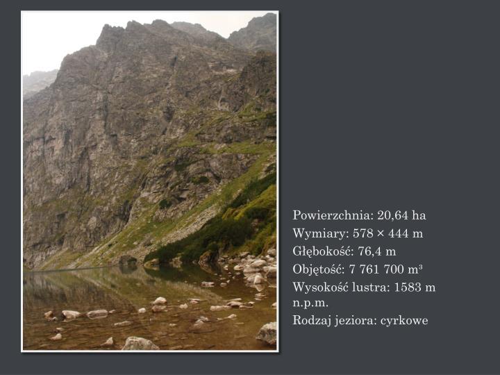 Powierzchnia: 20,64 ha