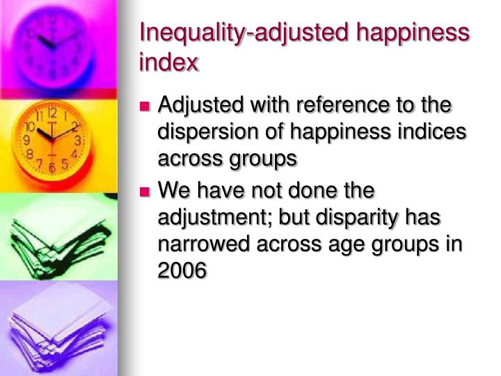 Inequality-adjusted happiness index