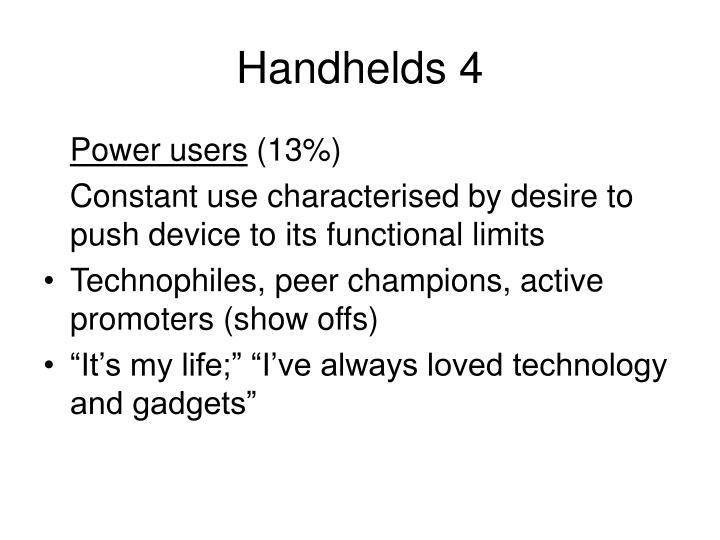 Handhelds 4
