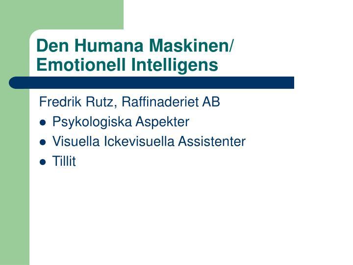 Den Humana Maskinen/