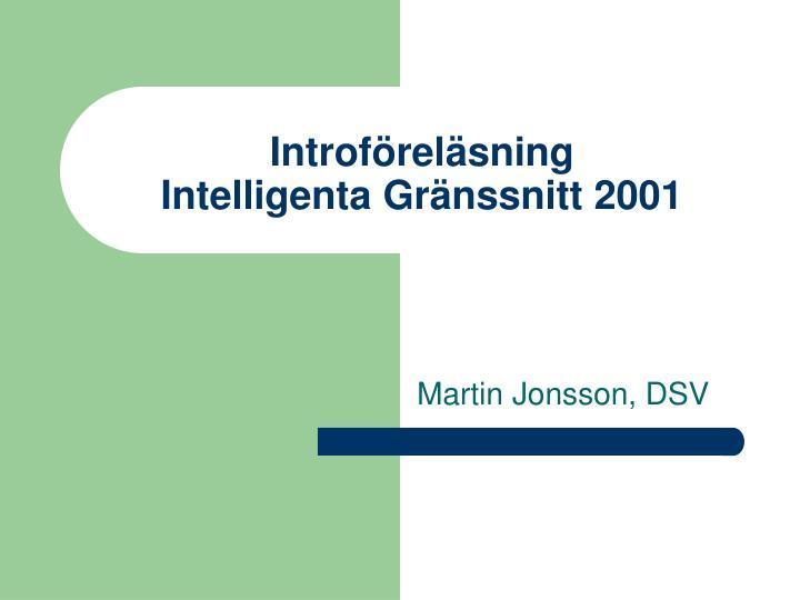 introf rel sning intelligenta gr nssnitt 2001