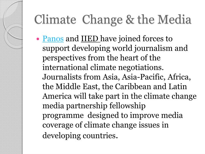 Climate  Change & the Media