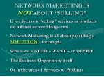 network marketing is not about selling
