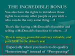 the incredible bonus