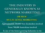 the industry is generally known as network marketing