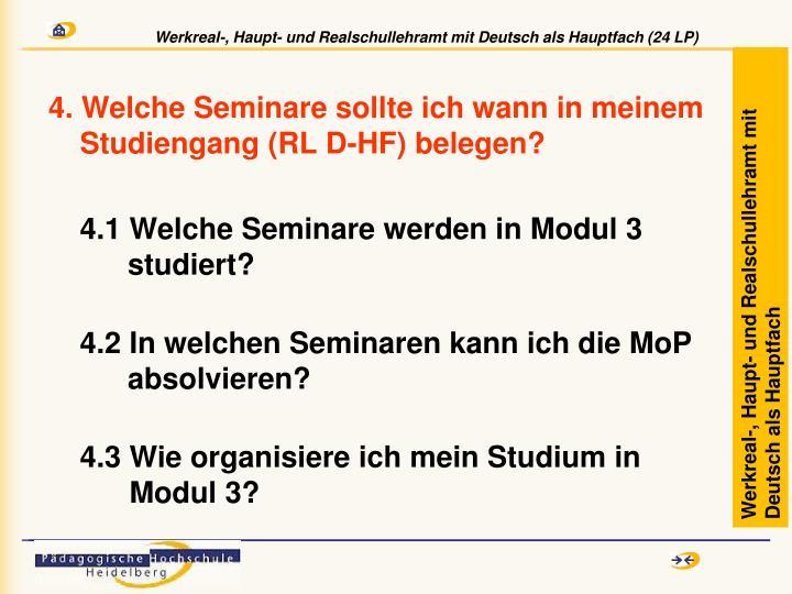 4. Welche Seminare sollte ich wann in meinem Studiengang (RL D-HF) belegen?