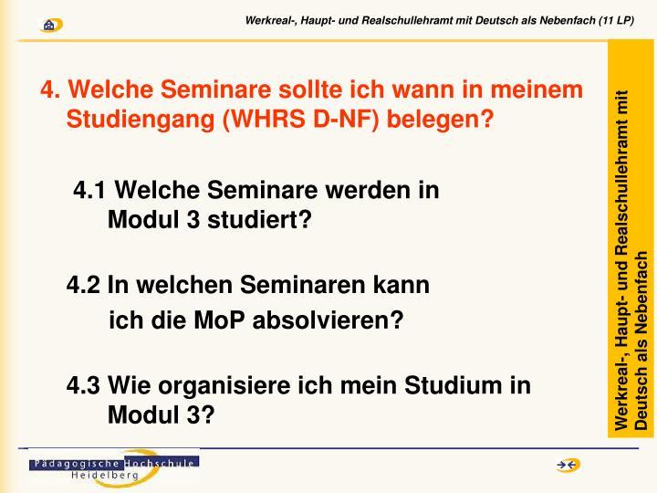 4. Welche Seminare sollte ich wann in meinem Studiengang (WHRS D-NF) belegen?