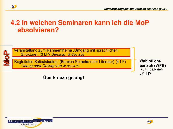 4.2 In welchen Seminaren kann ich die MoP  absolvieren?