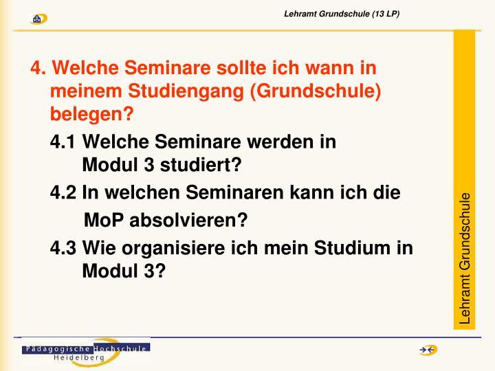 4. Welche Seminare sollte ich wann in meinem Studiengang (Grundschule) belegen?