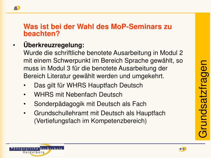 Was ist bei der Wahl des MoP-Seminars zu beachten?