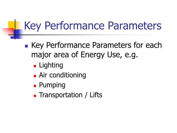Key Performance Parameters