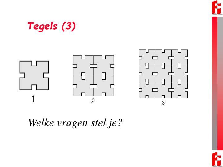 Tegels (3)
