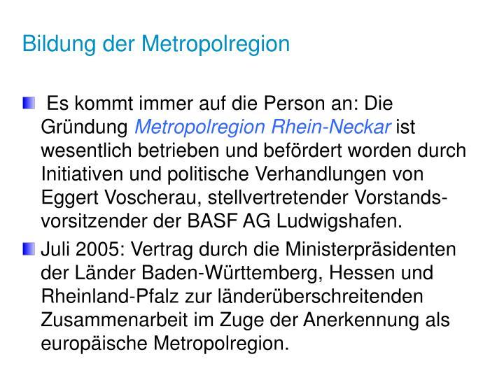Bildung der Metropolregion