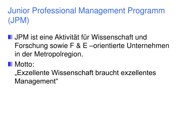 Junior Professional Management Programm (JPM)