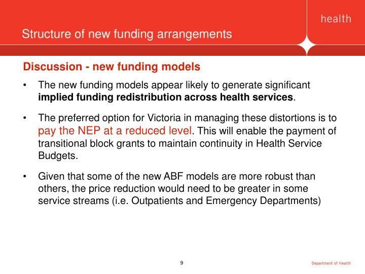 Structure of new funding arrangements
