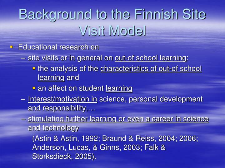 Background to the Finnish Site Visit Model