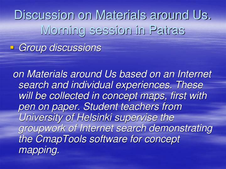 Discussion on Materials around Us. Morning session in Patras