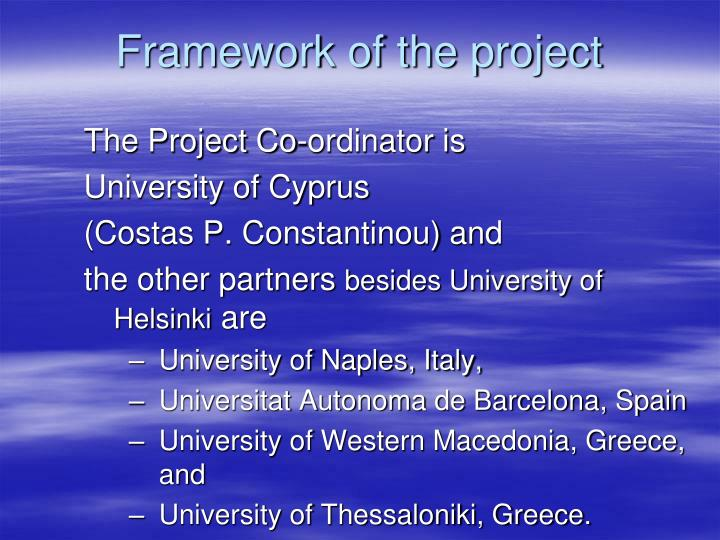 Framework of the project