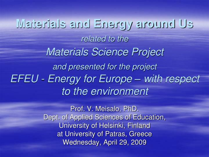 Materials and Energy around Us