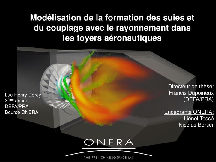 Modélisation de la formation des suies et du couplage avec le rayonnement dans les foyers aéronautiques