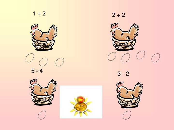 1 + 2