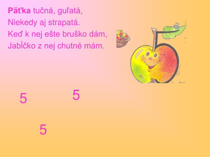 Päťka