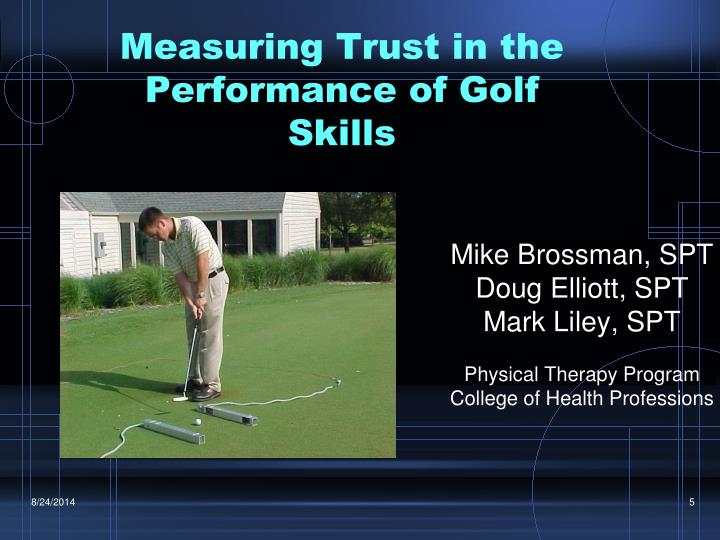 Measuring Trust in the Performance of Golf Skills