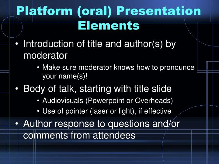 Platform oral presentation elements