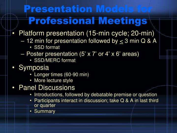 Presentation models for professional meetings