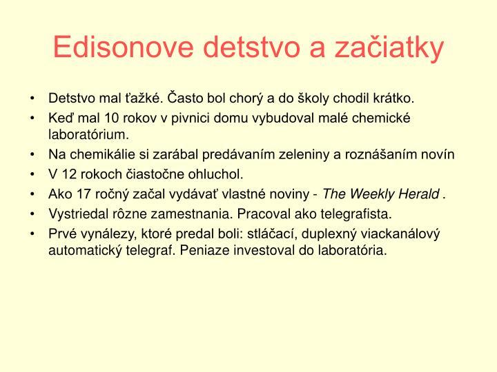 Edisonove detstvo a začiatky