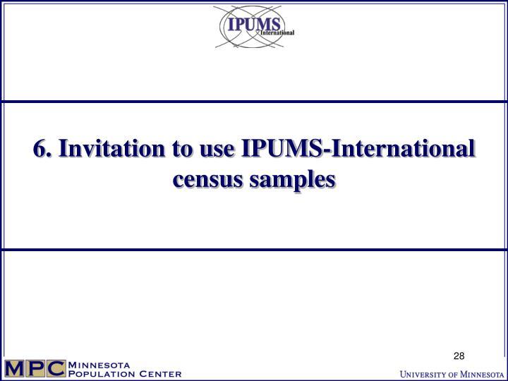6. Invitation to use IPUMS-International census samples